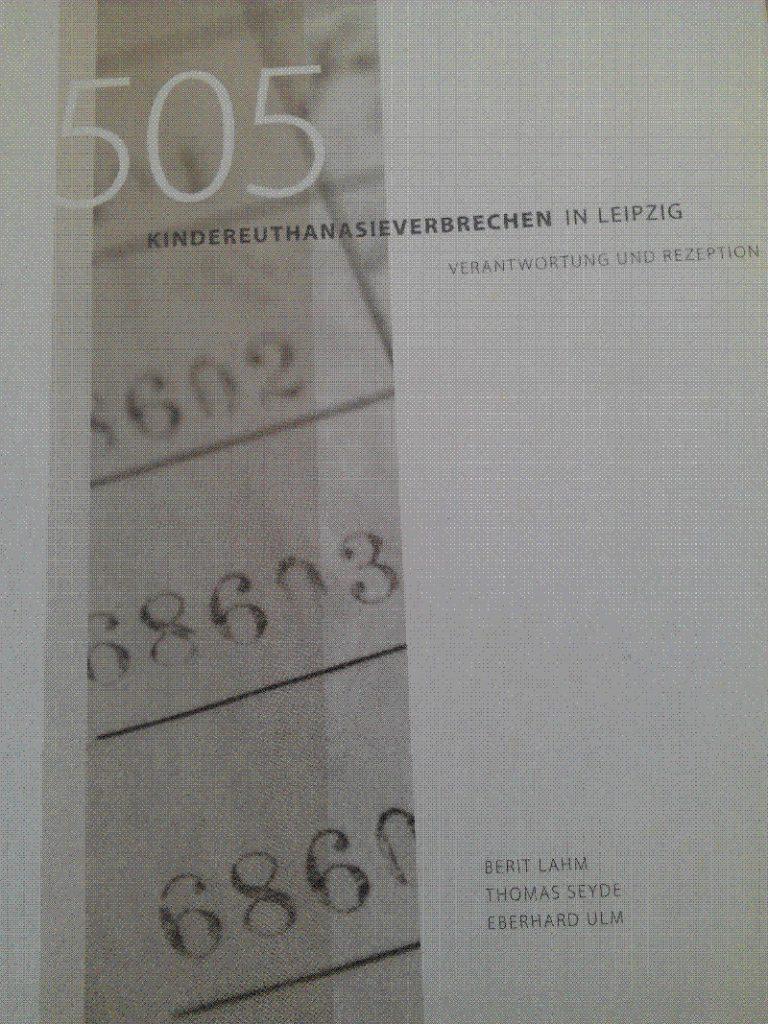 """Buchcover """"505 Kindereuthanasieverbrechen in Leipzig"""""""